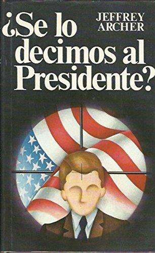 Se Lo Decimos Al Presidente descarga pdf epub mobi fb2