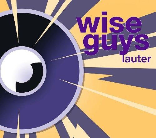 Wise Guys - Lauter - Zortam Music