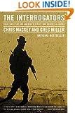 The Interrogators: Task Force 500 and America's Secret War Against Al Qaeda