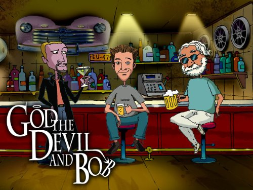 God the Devil and Bob Season 1
