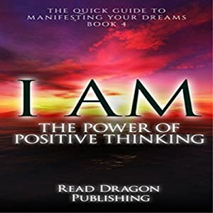 I Am: The Power of Positive Thinking Audiobook