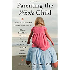 Learn more about the book, Parenting the Whole Child