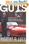 Guts: The Seven Laws of Business That...