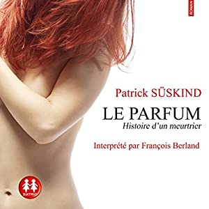 Le parfum Audiobook