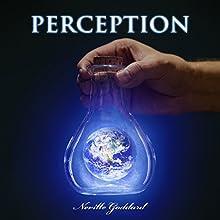 Perception Audiobook by Neville Goddard Narrated by John Edmondson
