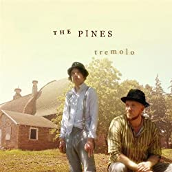 The Pines - Tremolo