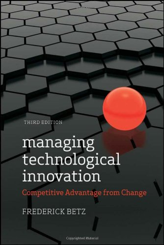 Managing Technological Innovation: Competitive Advantage...