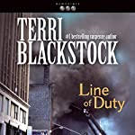 Line of Duty: Newpointe 911 Series, Book 5 | Terri Blackstock