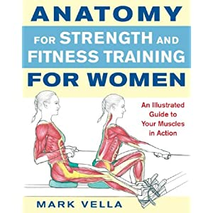 Anatomy for Strength and Fitness Training for Women [Paperback]