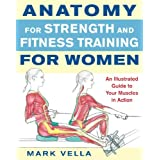 Anatomy for Strength and Fitness Training for Womenby Mark Vella