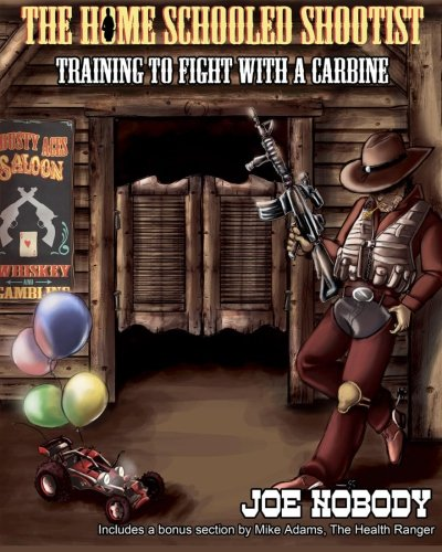 The Home Schooled Shootist: Training to Fight with a Carbine PDF