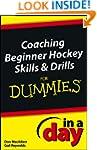 Coaching Beginner Hockey Skills and D...