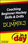 Coaching Beginner Hockey Skills and D...