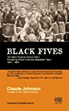 BLACK FIVES: The Alpha Physical Culture Club