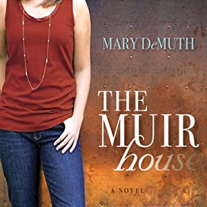 The Muir House | [Mary E. DeMuth]