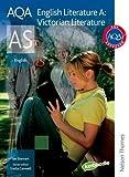 AQA English Literature A AS: Victorian Literature