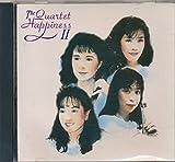 img - for The Quartet Happiness II : Songs- Subaru; 7 Nights in Japan; Hana; Jojo San; Koj No Tsuki; Kitasakaba; Ue O Muite aruko; Saraba Namida To Yuoo; Koibitoyo ( 2000 Music CD) book / textbook / text book