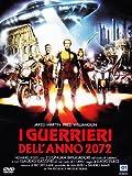 I Guerrieri Dell'Anno 2072 [Italia] [DVD]