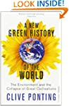 A New Green History Of The World: The...