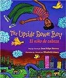 The Upside Down Boy: El niño de cabeza