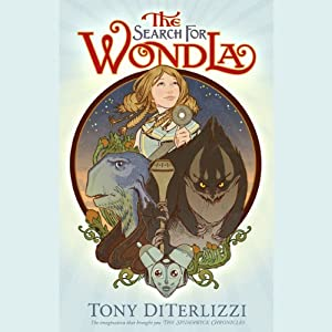 The Search for WondLa | [Tony DiTerlizzi]