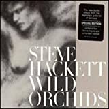 Wild Orchids: Limited Editionby Steve Hackett