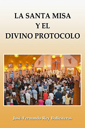 la-santa-misa-y-el-divino-protocolo