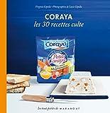 echange, troc Virginie Cipolla - Coraya les 30 recettes culte