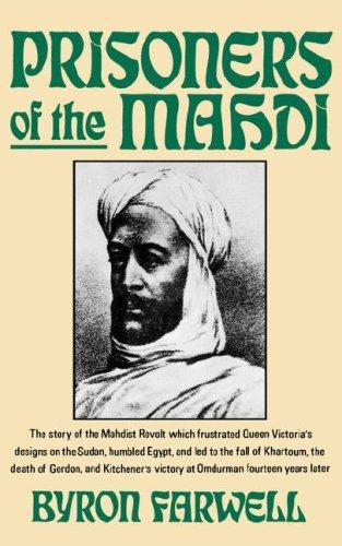 Prisoners of the Mahdi (Norton Paperback), Byron Farwell