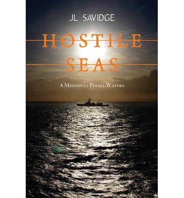 -hostile-seas-a-mission-in-pirate-waters-ips-hostile-seas-a-mission-in-pirate-waters-ips-by-savidge-