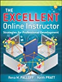 img - for The Excellent Online Instructor: Strategies for Professional Development book / textbook / text book