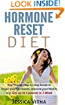 Hormone Reset Diet: Proven Step by St...