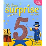Le livre surprise de mes 5 ans : Livre animpar Sbastien Chebret