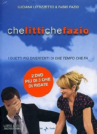Littizzetto Luciana - Che Litti che Fazio (2007) - ITA