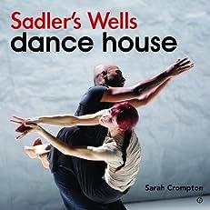 Sadler's Wells - Dance House