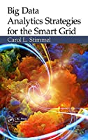 Big Data Analytics Strategies for the Smart Grid