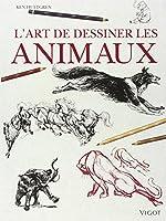 L'art de dessiner les animaux : Construction, analyse des mouvements, caricature