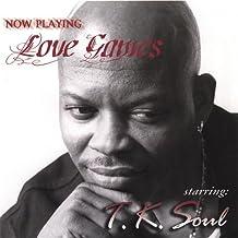 T.K. Soul - Love Games