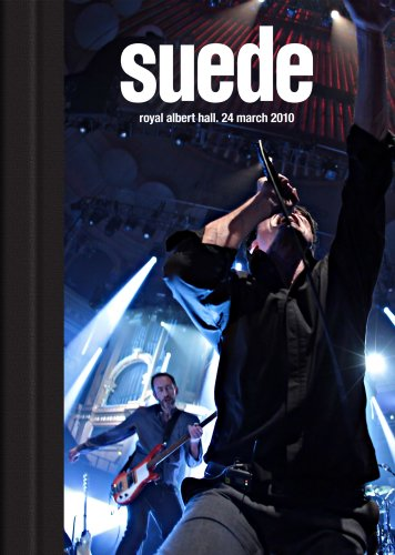 Suede - Royal Albert Hall-24 March 2010: Deluxe Edition