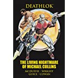 Deathlok: The Living Nightmare of Michael Collins (Marvel Premiere Editions)