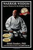 Warrior Wisdom: Ageless Wisdom for the Modern Warrior: Volume 1