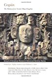 img - for Copan : The History of an Ancient Maya Kingdom (School of American Research Advanced Seminar Series) book / textbook / text book