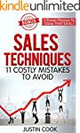 Sales Techniques: 11 Costly Mistakes...