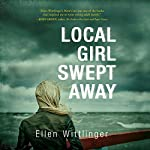 Local Girl Swept Away | Ellen Wittlinger
