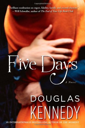 Five Days Novel Douglas Kennedy