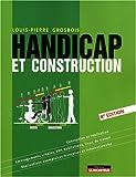 echange, troc Louis-Pierre Grosbois - Handicap et construction