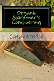 img - for Organic Gardener's Composting book / textbook / text book