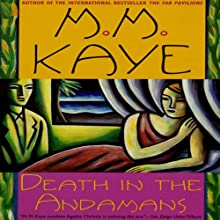 Death in the Andamans Audiobook by M. M. Kaye Narrated by Soneela Nankani