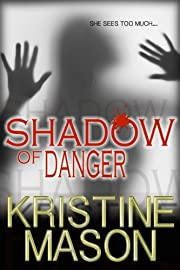 Shadow of Danger (Book 1 CORE Shadow Trilogy) (CORE Series)