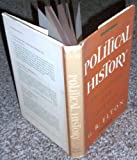Political History: Principles and Practice (0465058949) by Elton, G. R.